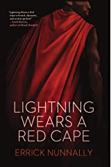 Lightning Wears a Red Cape Kindle Edition