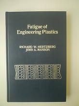 Fatigue of Engineering Plastics