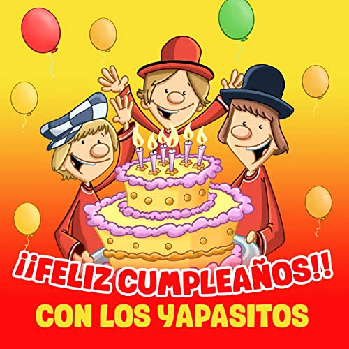 Feliz Cumpleaños Con Los Yapasitos by Los Yapasitos on ...