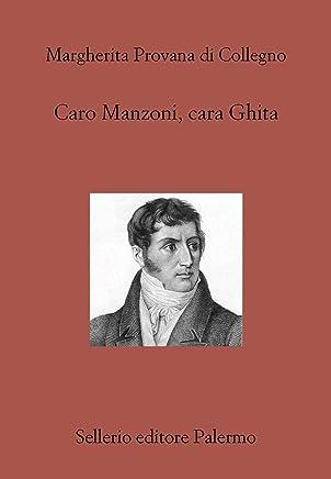 Caro Manzoni, cara Ghita (Il divano Vol. 289)
