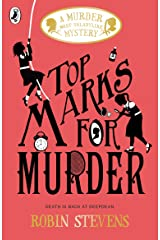 Top Marks For Murder: A Murder Most Unladylike Mystery Kindle Edition