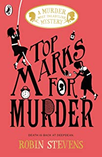 Top Marks For Murder (Murder Most Unladylike Mystery) (English Edition)