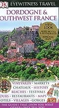 Dordogne and Southwest France (Eyewitness Travel Guides)