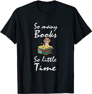 So Many Books So Little Shirt Time Dachshund Book Lover Gift