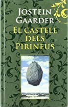 El castell dels Pirineus (Catalan Edition)