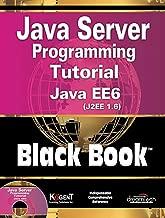 Java Server Programming Tutorial Java EE 6 (J2EE1.6), Black Book
