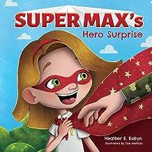 Super Max's Hero Surprise