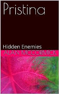 Pristina: Hidden Enemies