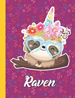 Raven Personalized kawaii Sloth Composition Notebook For Girls With their Name. Workbook / Storybook gift: Raven Birthday ...