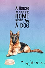 A House is Not a Home Without a Dog: Password Logbook in Disguise with Gorgeous Alsatian/German Shepherd Cover (Discreet P...