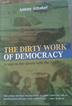 The Dirty Work of Democracy: A Year on the Streets with the Saps