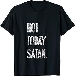 Not Today Satan   Modern Christian Gift & T-Shirt S000150