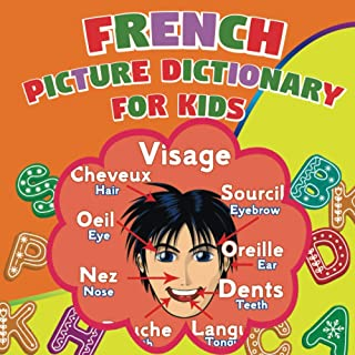 French picture dictionary for kids: My First colorful Bilingual Book French-English, essential words for children age 2-8 ...