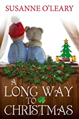 A Long Way to Christmas: a novella (The Tipperary Series Book 4) Kindle Edition