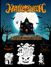 Halloween Coloring Book: Spooky Coloring Book for Kids Scary Halloween Monsters, Witches and Ghouls Coloring Pages to Colo...