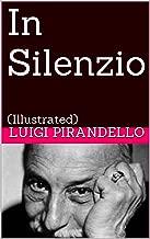 In Silenzio: (Illustrated) (Novelle per un anno Vol. 6) (Italian Edition)