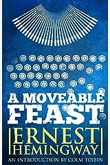 A Moveable Feast (Penguin Modern Classics) Kindle Edition