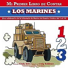 Mi Primer Libro De Contar Los Marines (1) (Mi Primer Libro De Contar / My First Counting Book) (Spanish Edition)