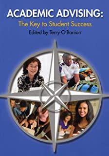 Academic Advising: The Key to Student Success