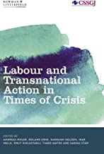 Labour and Transnational Action in Times of Crisis (Studies in Social and Global Justice)
