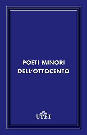 Poeti minori dellOttocento