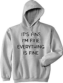 It's Fine I'm Fine Everything Is Fine Hoodie Funny Sarcasm Witty Sweatshirt (Heather Grey) - XXL
