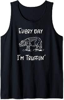 Every Day I'm Trufflin' Pig Truffles Tank Top