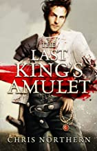 The Last King's Amulet (The Price Of Freedom Book 1) (English Edition)