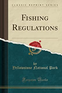 Fishing Regulations (Classic Reprint)