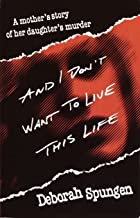 Best i don t want to live this life Reviews