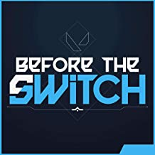 Before the Switch - a Valorant Podcast