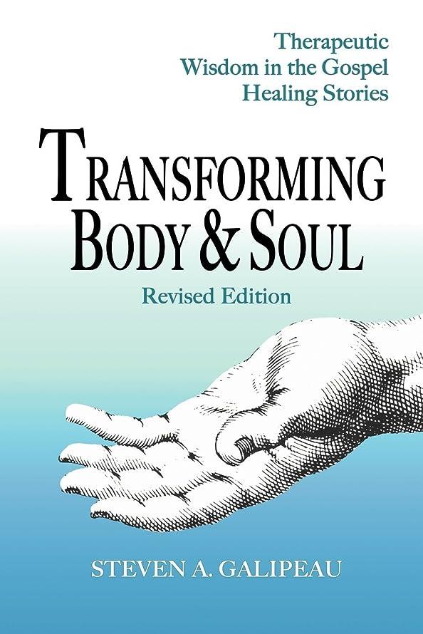 誓約迅速魔術師Transforming Body and Soul: Therapeutic Wisdom in the Gospel Healing Stories