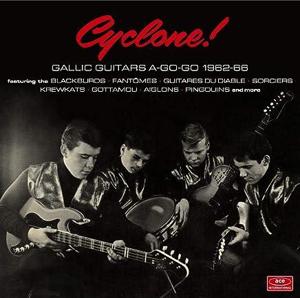 Hot New Various Artists - Cyclone! Gallic Guitars A-Go-Go