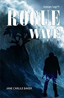 Rogue Wave: Book #1 Seascape Saga