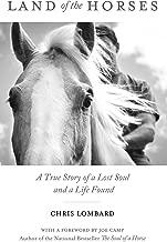 Land of the Horses: حقيقي قصة Lost Soul و A LIFE وجدت