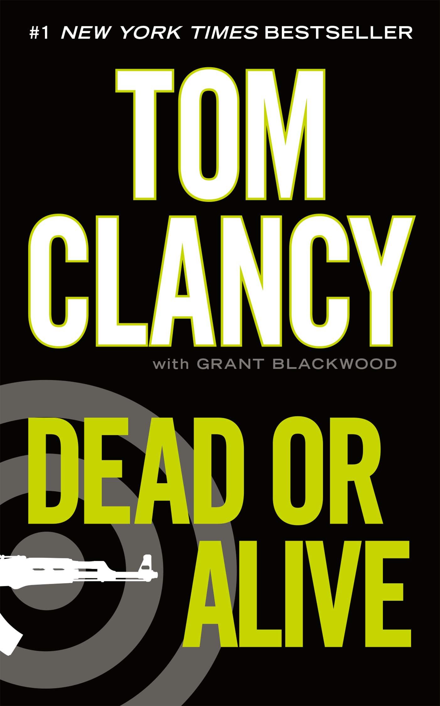 Dead or Alive (Jack Ryan Universe Book 13)