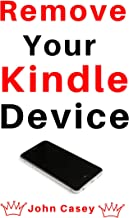 Remove Your Kindle Device: 2019 Guide With Screenshots