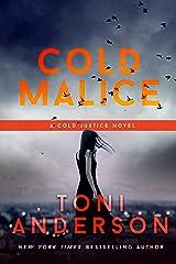 Cold Malice: FBI Romantic Suspense (Cold Justice Book 8) Kindle Edition