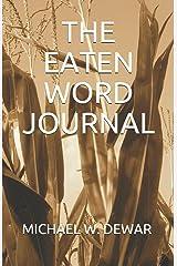 THE EATEN WORD JOURNAL Paperback