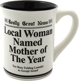 """Our Name is Mud """"Mother of the Year"""" Stoneware Mug, 16 oz."""