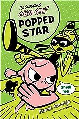 Popped Star: 3 (The Gumazing Gum Girl!, 3) Paperback