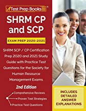 SHRM CP and SCP Exam Prep 2020-2021: SHRM SCP / CP Certification Prep 2020 and 2021 Study Guide with Practice Test Questio...