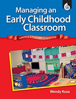Managing an Early Childhood Classroom (Professional Resources)