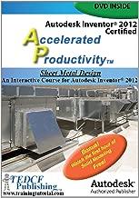 Autodesk Inventor 2012: Sheet Metal Design