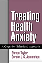 Treating Health Anxiety: A Cognitive-Behavioral Approach (English Edition)