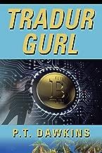 Tradur Gurl: The Sandy Allen Trilogy Series