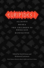 Euripides I: Alcestis, Medea, The Children of Heracles, Hippolytus (The Complete Greek Tragedies)