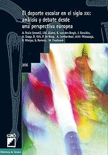 El deporte escolar en el siglo XXI: análisis y debate desde una perspectiva europea: 206 (Biblioteca de Tándem)