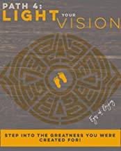 Light your Vision (5 Path Book Series: Wake Up & Deviate 4)