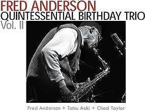 Fred Anderson Quintessential Birthday Trio